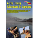 A fly fishing adventure in Lapland (Streaming, English)